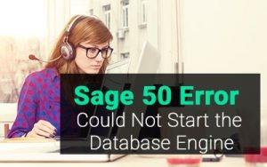 sage 50 Could Not Start the Database Engine Error