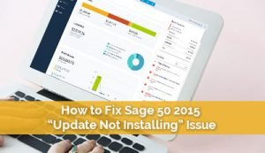 How to Fix Sage 50 Update Not Installing Issue