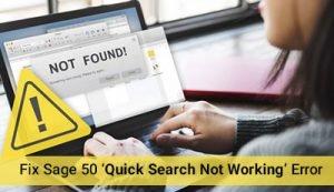 Fix Sage 50 'Quick Search Not Working' Error
