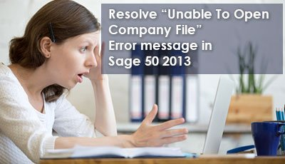 Sage 50 Unable To Open Company File