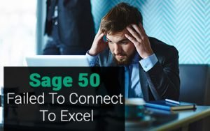Sage-50-Failed-To-Connect-To-Excel