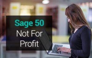 Sage 50 not for profit
