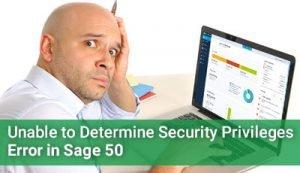 sage 50 Unable to Determine Security Privileges