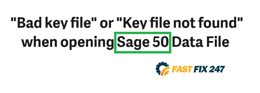 Sage 50 bad key or key file not found issue
