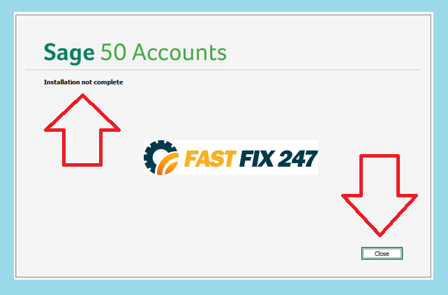 sage 50 accounts installation not complete