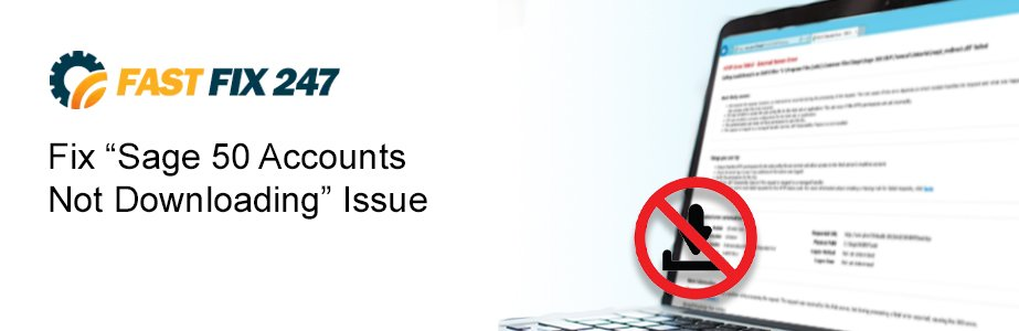 sage-50-accounts-not-downloading-issue