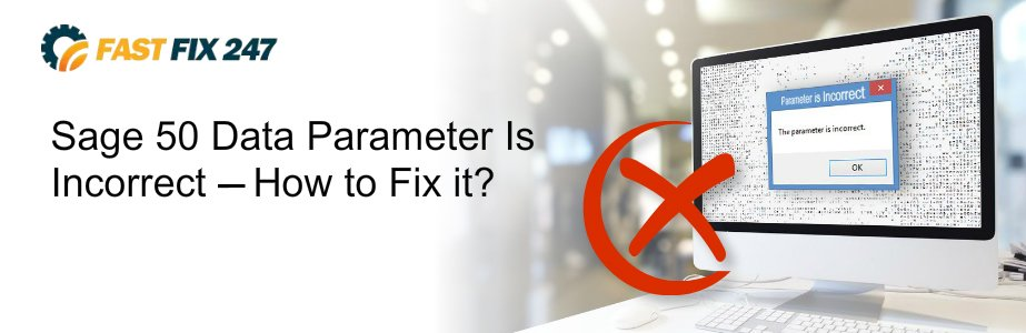 sage 50 data parameter is incorrect