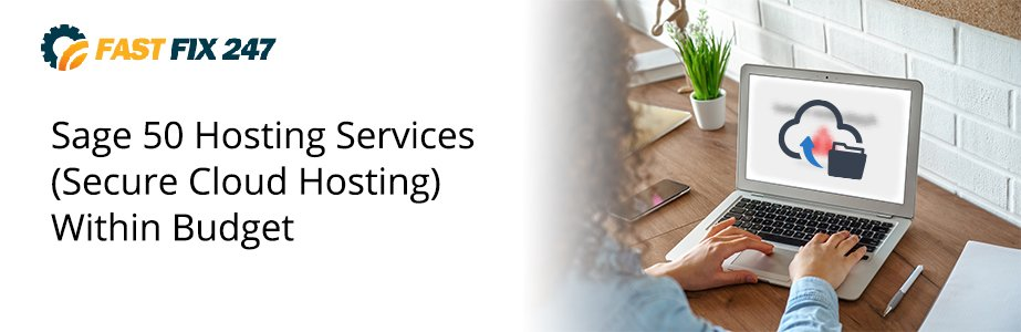 sage 50 hosting services secure cloud hosting within budget