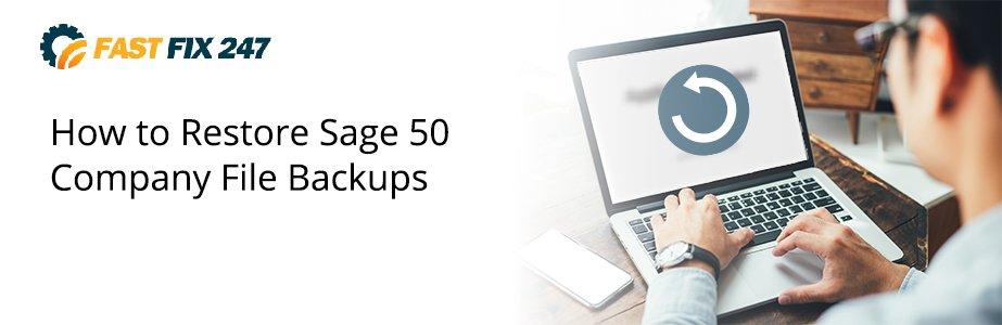 restore sage 50 company file backups