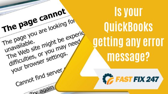 Is your QuickBooks getting any error message?