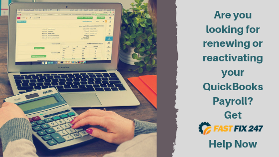 Are you looking for renewing your QuickBooks Payroll