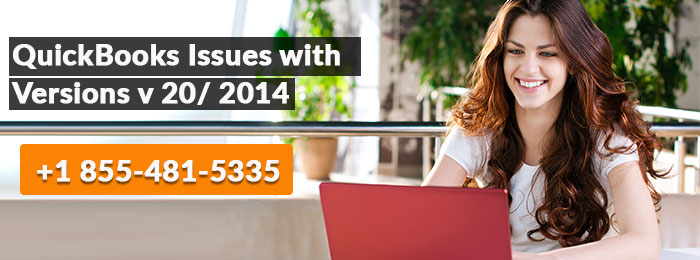 QuickBooks Issues with Versions v 20/ 2014