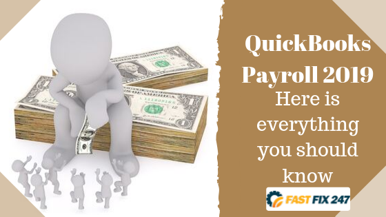 QuickBooks Payroll 2019 – Here is everything you should know