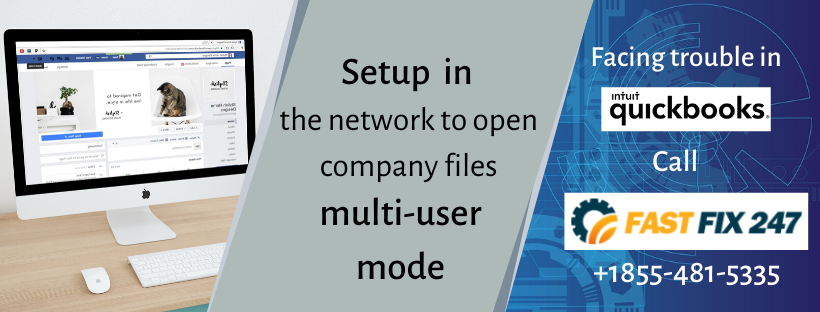 Setup the network to open company files in multi-user mode