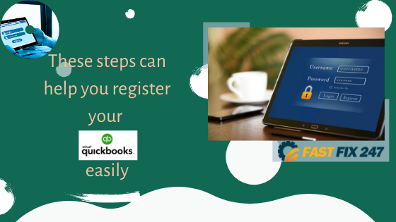 These steps can help you register your QuickBooks easily