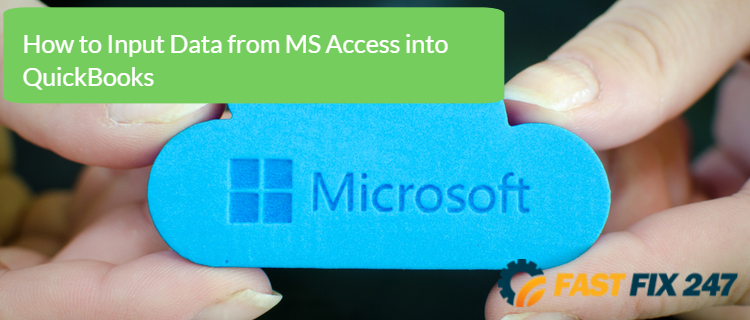 How to Input Data from MS Access into QuickBooks