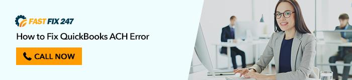 How to Fix QuickBooks ACH Error