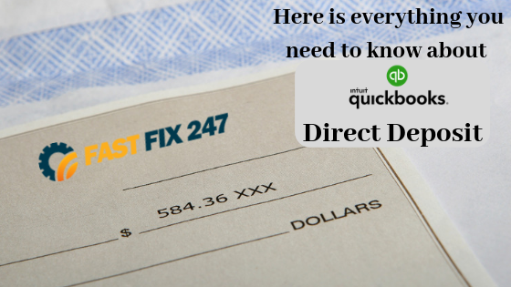 Here is everything you need to know about QuickBooks Direct Deposit