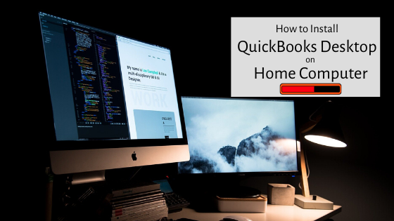 How to Install QuickBooks on Home Computer