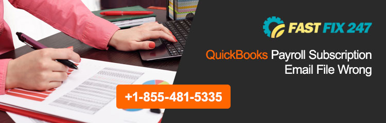 QuickBooks Payroll Subscription Email File Wrong