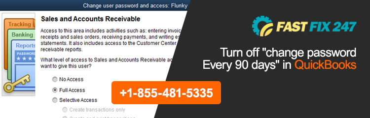 """Turn off """"Change Password Every 90 days"""" in QuickBooks"""