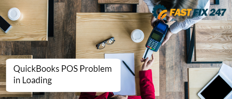 QuickBooks POS Problem in Loading