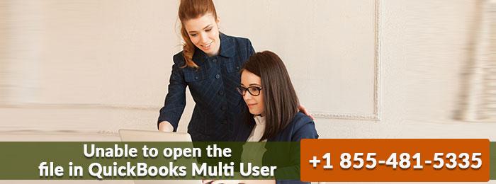 Unable to open the file in QuickBooks Multi User