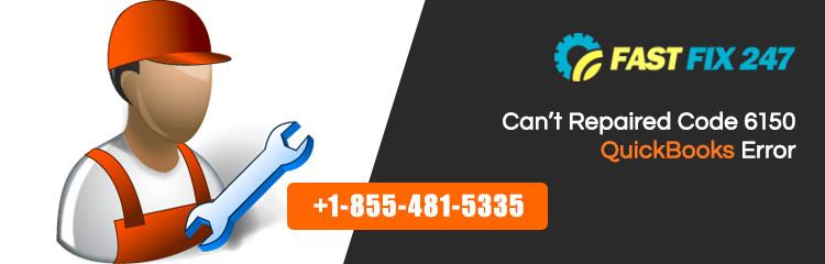 Cant-Repaired-Code-6150-QuickBooks-Error