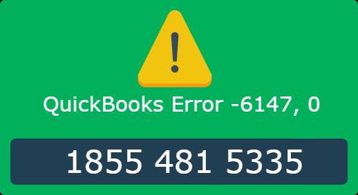 QuickBooks Error -6147, 0 Call to Fix at 1855-481-5335