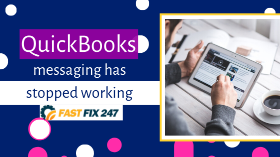 quickbooks messaging has stopped working