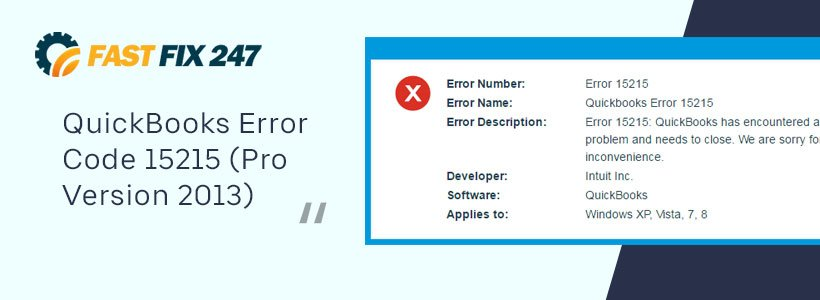 QuickBooks Error Code 15215 (Pro Version 2013)