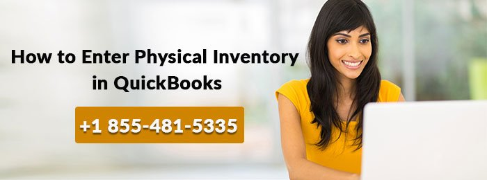 How to Enter Physical Inventory in QuickBooks