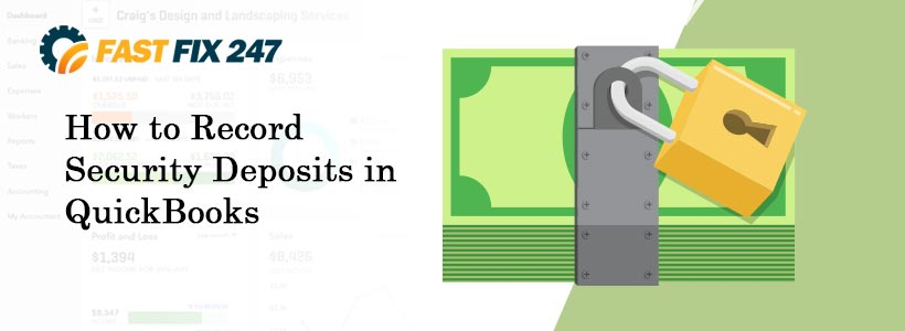 How to Record Security Deposits in QuickBooks