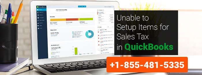 Unable to Setup Items for Sales Tax in QuickBooks