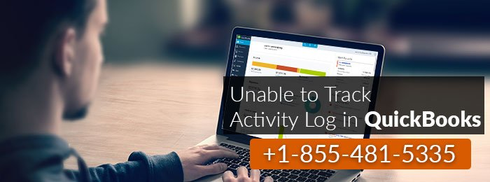 Unable to Track Activity Log in QuickBooks