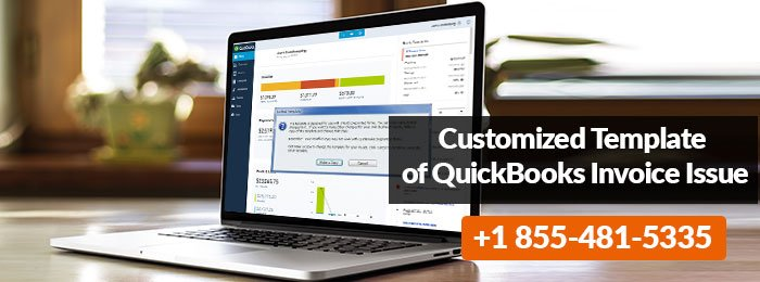 Customized Template of QuickBooks Invoice Issue