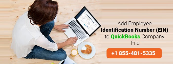 Add Employee Identification Number (EIN) to QuickBooks Company File