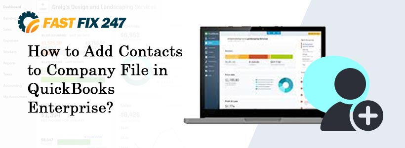 How to Add Contacts to Company File in QuickBooks Enterprise