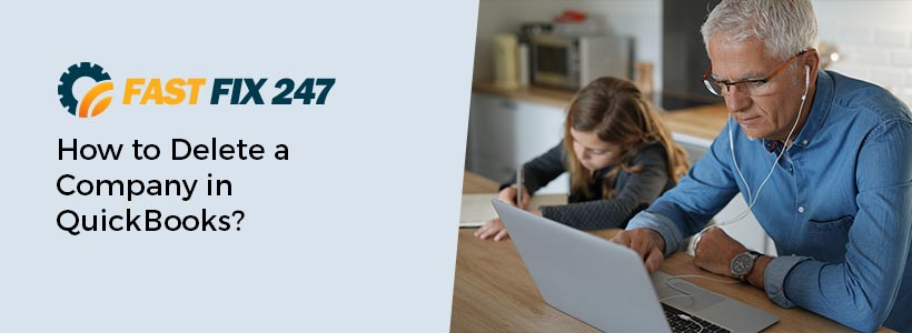 How to Delete a Company in Quickbooks