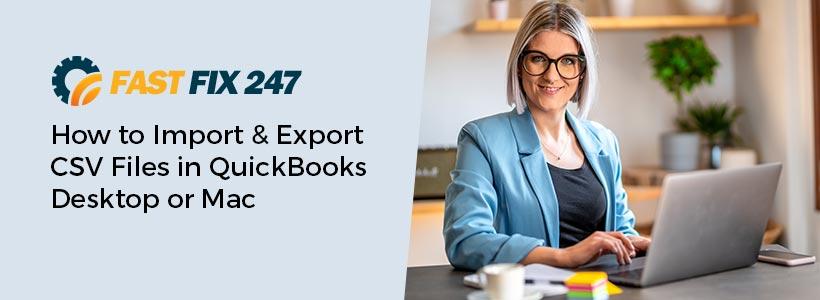 Import and Export CSV Files in QuickBooks
