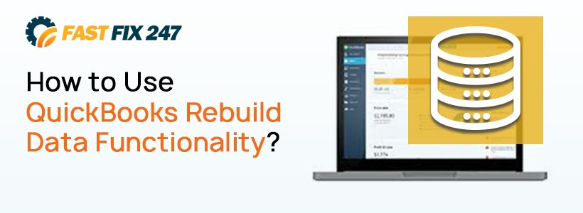 How to Use QuickBooks Rebuild Data Functionality