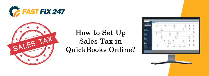 How to Set Up Sales Tax in QuickBooks Online