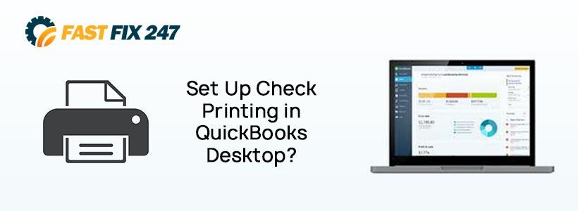 Set Up Check Printing in QuickBooks Desktop