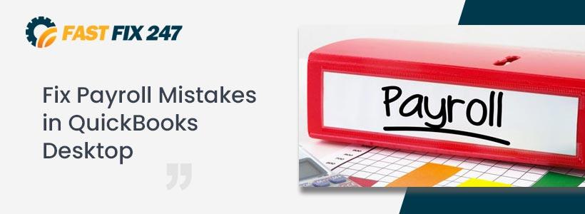 Fix Payroll Mistakes in QuickBooks Desktop