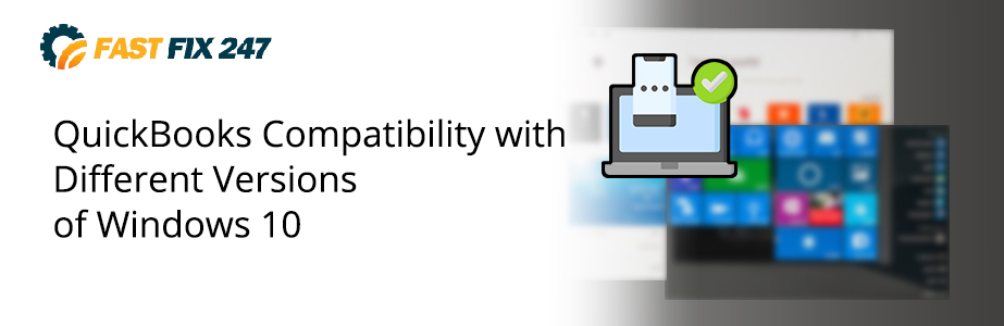 quickbooks compatibility with different versions of windows 10