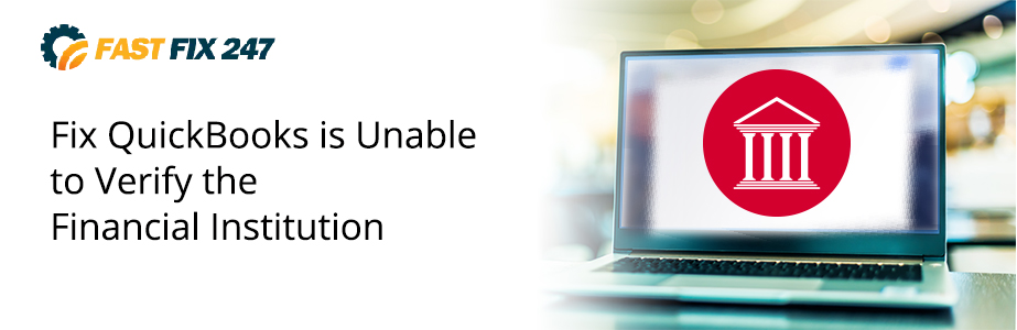 quickbooks is unable to verify the financial institution