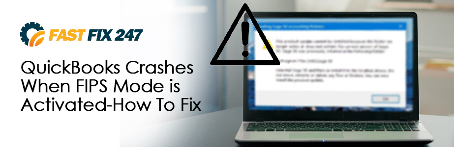 quickbooks crashes when fips mode is activated
