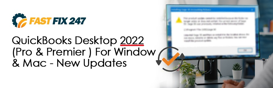 quickbooks desktop 2022 pro premier for windows mac new updates